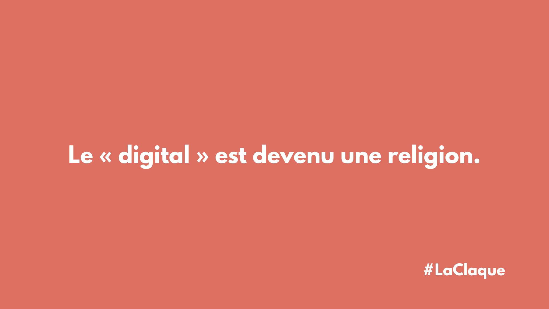 Le « digitalisme » ou le digital pour religion