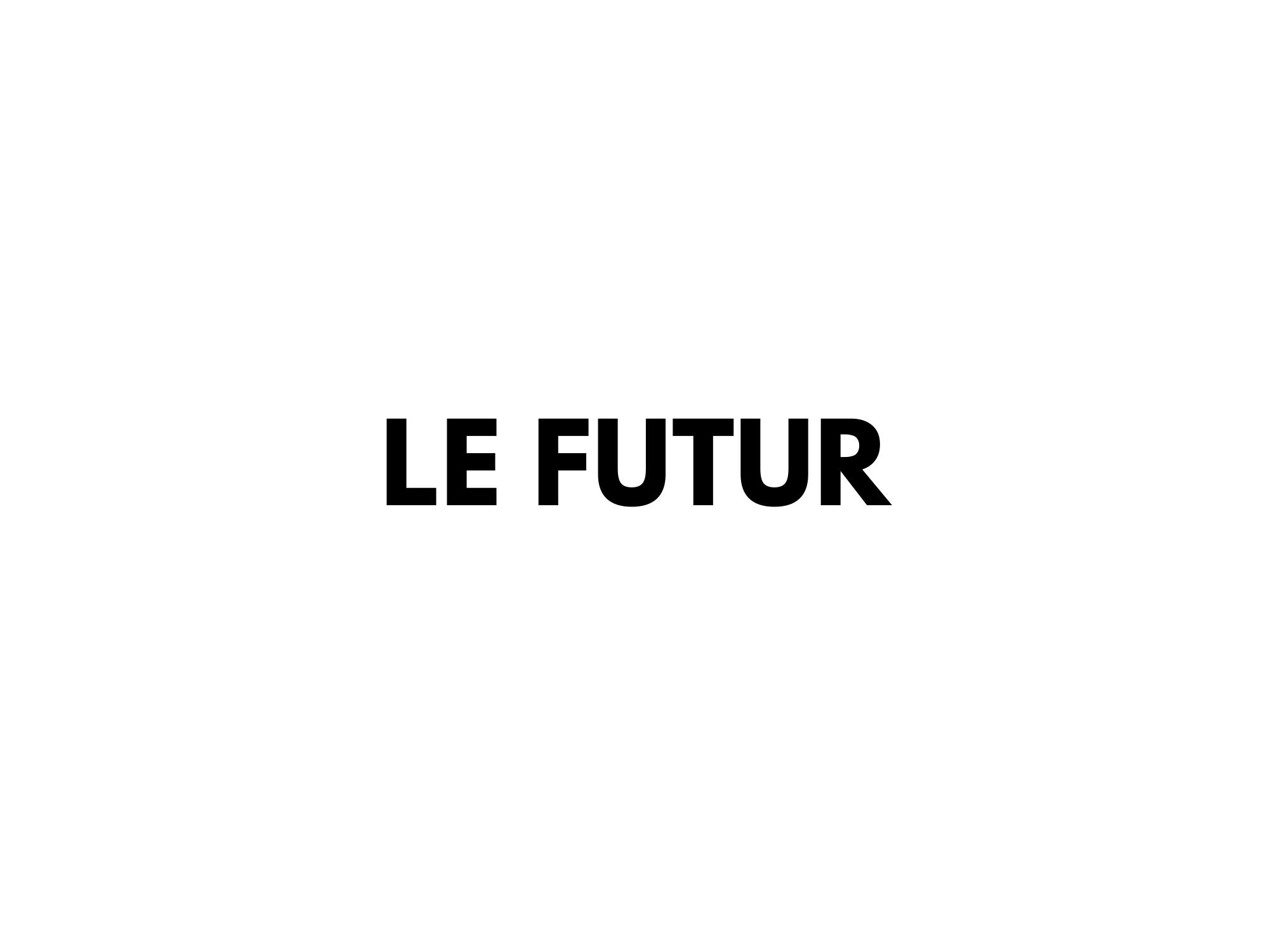#19. Le futur vend du rêve.